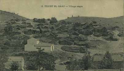 TENIET-EL-HAAD - Le village Arabe