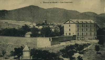 TENIET-EL-HAAD - les Casernes