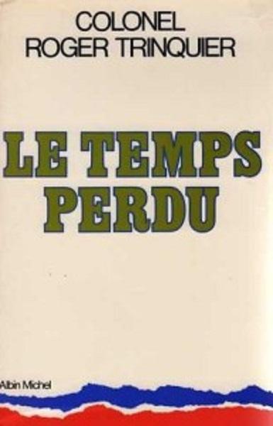 Colonel TRINQUIER Le Temps Perdu