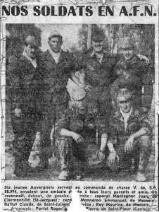 6 jeunes Auvergants du Commando de Chasse V66 ---- Caporal Jean MONTAGNER de Clermont Ferrand Caporal Emmanuel MONNERON de MESSEIX Claude BATTUT de SAINT JULIEN Maurice ROY de MESSEIX Roger PORTAL et Pierre ? de Saint Flour