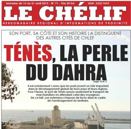L'Hebdomadaire du 15/20 Avril 2015 ---- TENES ... La Perle du DAHRA