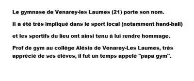 Le gymnase de Venerey-les-Laumes porte son nom