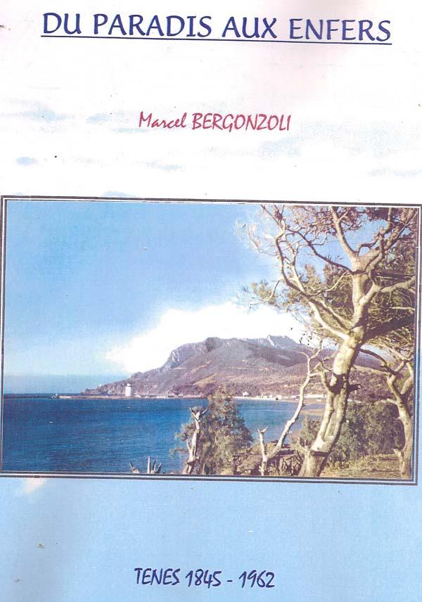 Du PARADIS aux ENFERS ------ Marcel BERGONZOLI