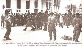 """26 Mars 1962 """"dans quelques minutes ce sera la boucherie"""""""