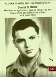 ORAN  - 5  JUILLET 1962  ---- Daniel FLOURE 32 ans agriculteur Disparu