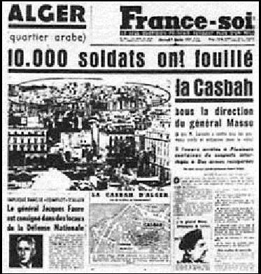 6 Janvier 1957 10.000 soldats fouillent la Casbah ----    La Bataille d'ALGER
