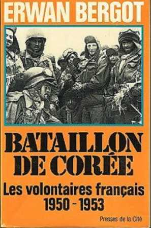 BATAILLON DE COREE ERWAN BERGOT