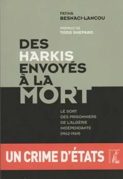 Photo-titre pour cet album: Des HARKIS envoyés à la MORT