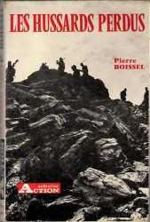 Histoire d'un jeune lieutenant commandant un escadron  du 1er RHP en AFN par Pierre Boissel.