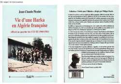 La vie d'une HARKA en ALGERIE FRANCAISE Jean-Claude PICOLET