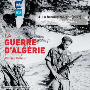 La Bataille d'ALGERIE  par Patrice GELINET