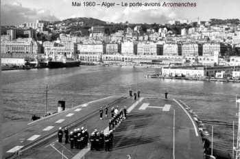 "ALGER - Mai 1960 Le Porte-Avions ""ARROMANCHES"""